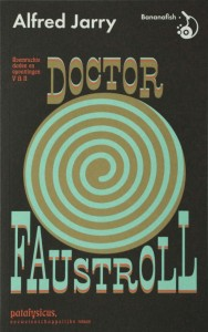 Doctor-Faustroll-cover-plat-800x1274